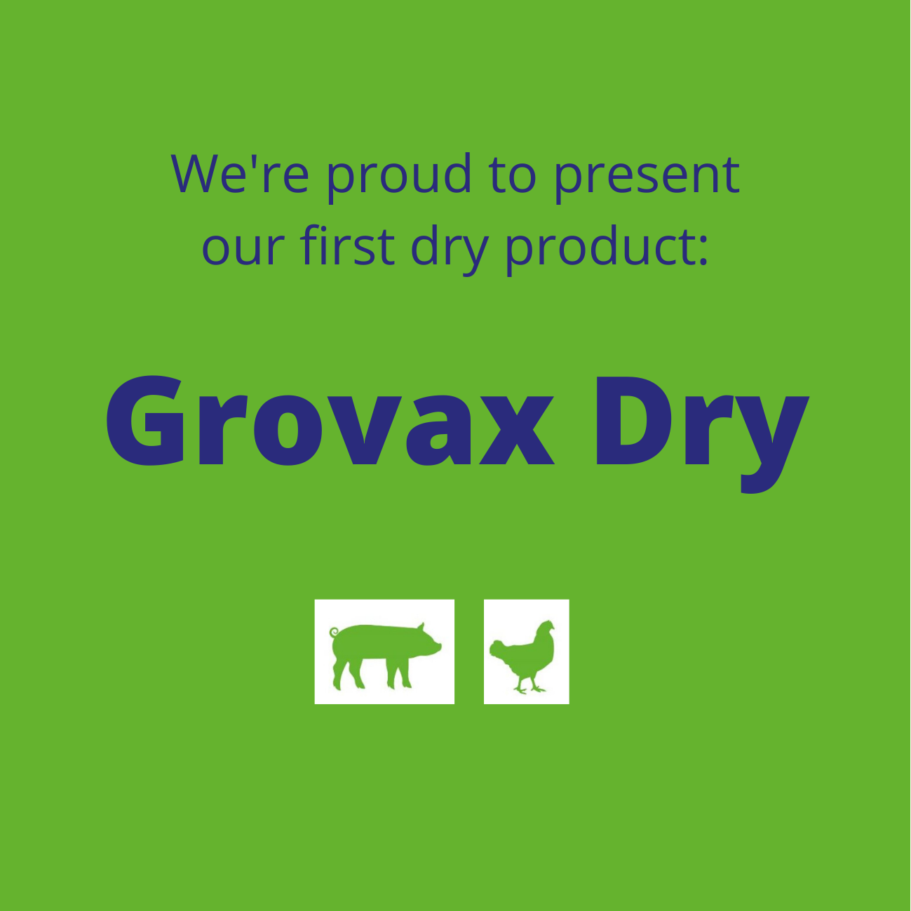 New: Grovax dry